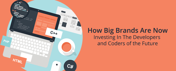 How Big Brands Are Now Investing In The Developers and Coders of the Future