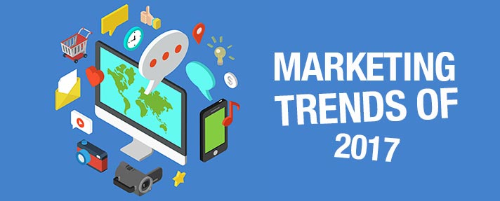3 Digital Marketing Trends That Will Dominate 2017